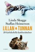 Lillan och Tunnan – 20 kärleksfulla kattberättelser