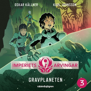 Imperiets arvingar 3 – Gravplaneten (ljudbok) a