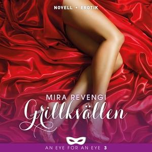 Grillkvällen (ljudbok) av Mira Revengi