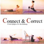 Connect & Correct: Första hjälpen för din hållning