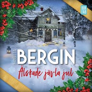 Älskade jävla jul (ljudbok) av Birgitta Bergin