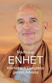 Enhet: Klarhet och Livsglädje genom Advaita