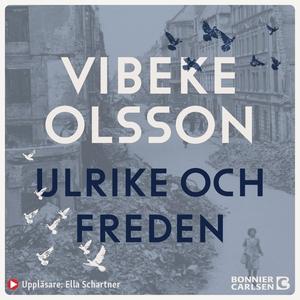 Ulrike och freden (ljudbok) av Vibeke Olsson