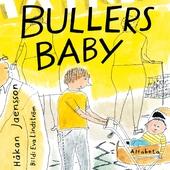 Bullers baby