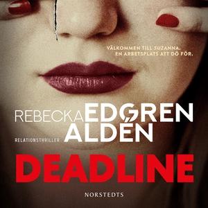 Deadline (ljudbok) av Rebecka Edgren Aldén