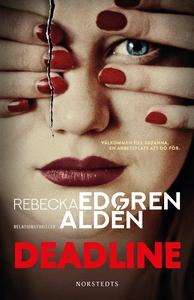 Deadline (e-bok) av Rebecka Edgren Aldén