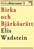 Birka och Bjärköarätt. Birkalitteratur nr 5. Återutgivning av text från 1914