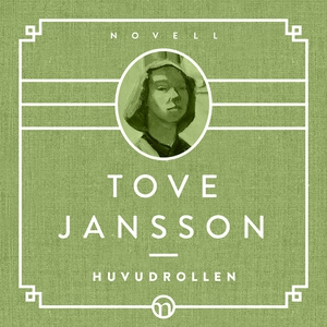 Huvudrollen (ljudbok) av Tove Jansson