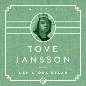 Den stora resan (ljudbok) av Tove Jansson