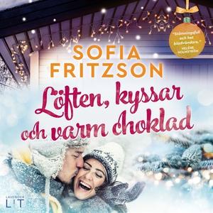 Löften, kyssar och varm choklad (e-bok) av Sofi