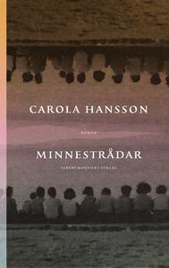 Minnestrådar (e-bok) av Carola Hansson