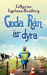 Goda rån är dyra (e-bok) av Catharina Ingelman-