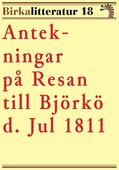 Antekningar på resan till Björkö. Birkalitteratur nr 18. Återutgivning av skildring från 1811