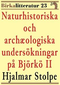 Naturhistoriska och archæologiska undersökninga