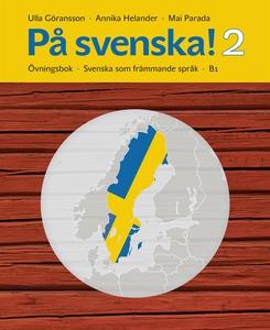På svenska! 2 : övningsbok (e-bok) av Annika He