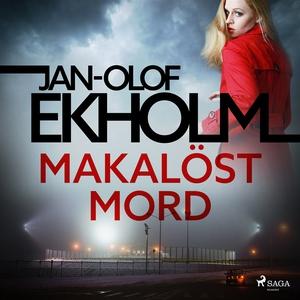 Makalöst mord (ljudbok) av Jan-Olof Ekholm