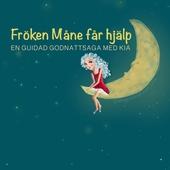 Fröken Måne får hjälp- Guidad godnattsaga