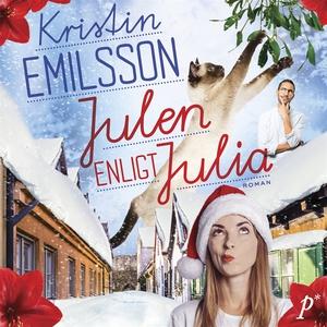 Julen enligt Julia (ljudbok) av Kristin Emilsso
