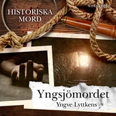 Yngsjömordet : Historiska mord del 4