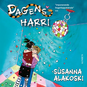 Dagens Harri (ljudbok) av Susanna Alakoski