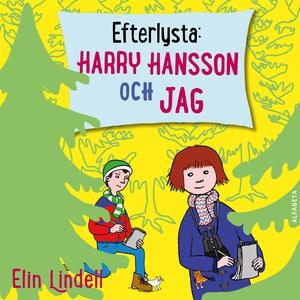 Efterlysta : Harry Hansson och jag (ljudbok) av