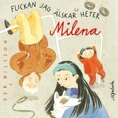 Flickan jag älskar heter Milena