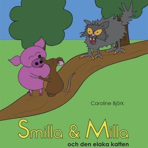 Smilla & Milla och den elaka katten (ljudbok) a