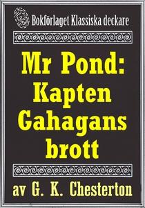Mr Pond: Kapten Gahagans brott. Återutgivning a