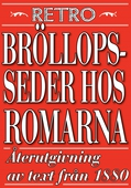 Minibok: Bröllopsseder hos romarna. Återutgivning av text från 1880