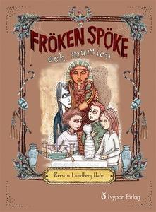 Fröken Spöke och mumien (ljudbok) av Kerstin Lu