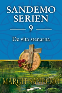 Sandemoserien 9 - De vita stenarna (e-bok) av M