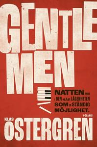 Gentlemen (e-bok) av Klas Östergren