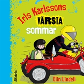 Iris Karlssons värsta sommar