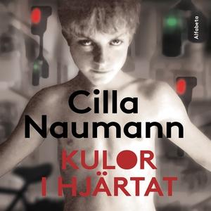 Kulor i hjärtat (ljudbok) av Cilla Naumann