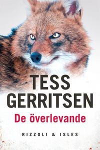 De överlevande (e-bok) av Tess Gerritsen