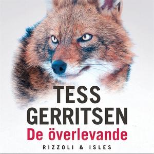 De överlevande (ljudbok) av Tess Gerritsen