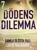 Dödens dilemma 7 - Gamla olösta fall