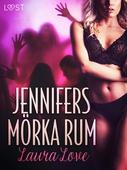 Jennifers mörka rum - erotisk novell