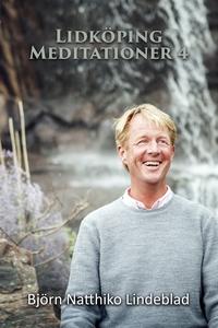 Lidköping Meditationer 4 (ljudbok) av Björn Nat