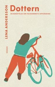 Dottern (e-bok) av Lena Andersson