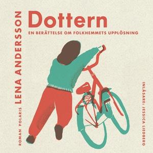 Dottern (ljudbok) av Lena Andersson