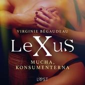 LeXuS: Mucha, Konsumenterna - erotisk dystopi