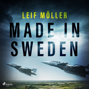 Made in Sweden (ljudbok) av Leif Möller