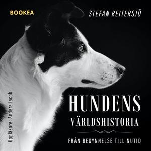 Hundens världshistoria (ljudbok) av Stefan Reit