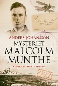 Mysteriet Malcolm Munthe - Churchills agent i N