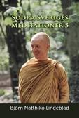 Södra Sverige Meditationer 5
