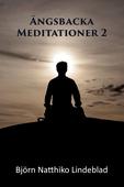 Ängsbacka Meditationer 2