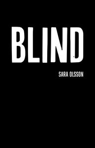 Blind (ljudbok) av Sara Olsson