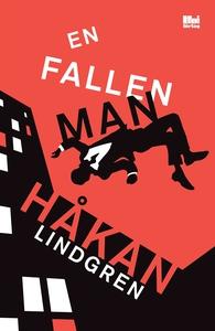 En fallen man (e-bok) av Håkan Lindgren