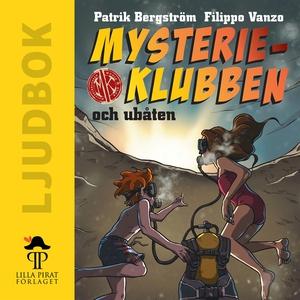 Mysterieklubben och ubåten (ljudbok) av Patrik
